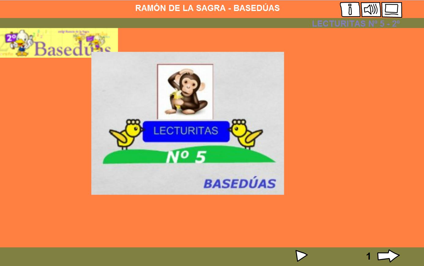 http://www.edu.xunta.es/centros/ceipchanopinheiro/aulavirtual/file.php/3/rsagra/2o_LENGUA/LEO5_-_2o/lecturitas5.html