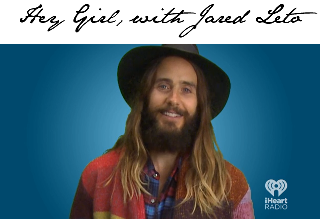 Jared Leto Hey Girl