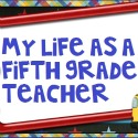 My Life as a 5th Grade teacher