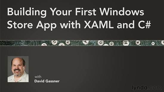 Lynda – Building Your First Windows Store App with XAML and C#