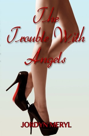 http://www.amazon.com/Trouble-Angels-Jordyn-Meryl-ebook/dp/B0080ZCZBO/ref=la_B007XK8ACK_1_3?s=books&ie=UTF8&qid=1411141403&sr=1-3