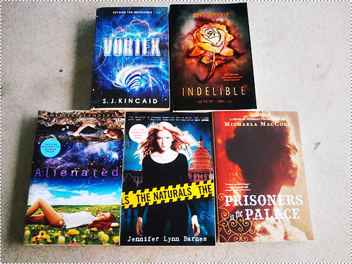 Vortex by S.J. Kincaid Indelible by Dawn Metcalf Alienated by Melissa Landers The Naturals by Jennifer Lynn Barnes Prisoners in the Palace by Michaela MacColl