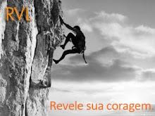 Revele sua coragem.