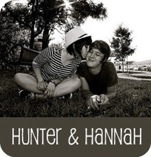 Hannah and Hunter