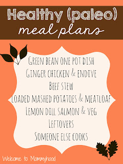 Healthy meal plans: weekly paleo meal plan by Welcome to Mommyhood #paleo, #healthymealplans