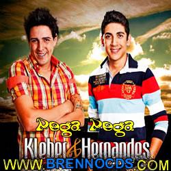 Kleber e Hernandes - Pega Pega 2013