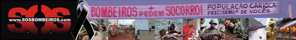 S.O.S BOMBEIROS RJ - 439 HERÓIS - Indomáveis Leões - MOVIMENTO PELA DIGNIDADE