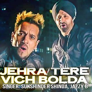 Jehra Tere Vich Bolda - Sukshinder Shinda, Jazzy B