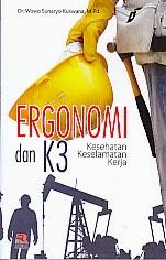 toko buku rahma: buku ergonomo dan k3, pengarang wowo sunaryo kuswana, penerbit rosda
