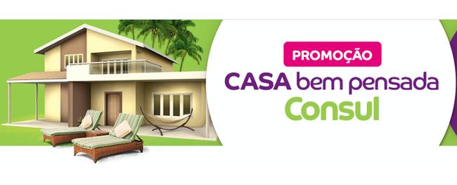 Promoção da Consul vai dar uma a 1 Casa
