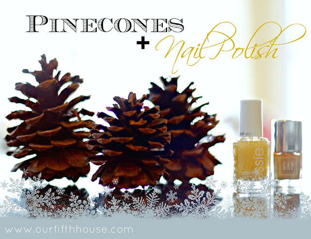 nail polished pinecones