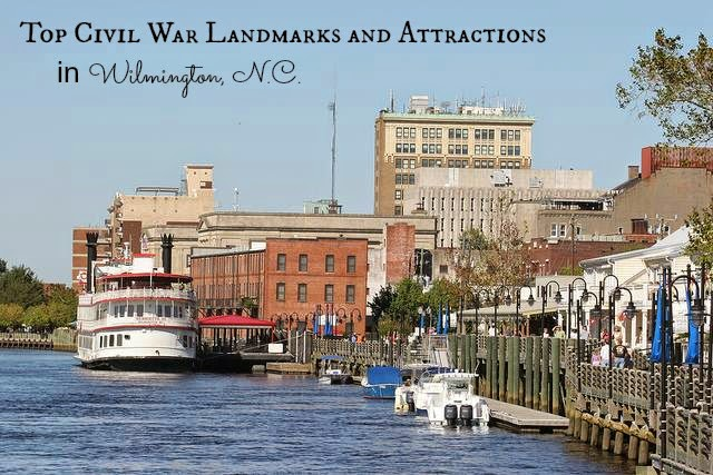 Historic  Downtown Wilmington: Top Civil War Landmarks and Attractions in Wilmington, N.C.