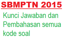 Download Kunci Jawaban dan Pembahasan SBMPTN 2015 Lengkap
