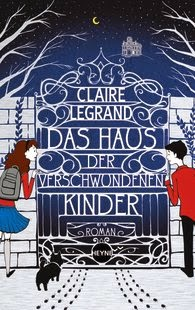 http://www.randomhouse.de/Buch/Das-Haus-der-verschwundenen-Kinder-Roman/Claire-Legrand/e395603.rhd?isbn=978-3-453-26778-7