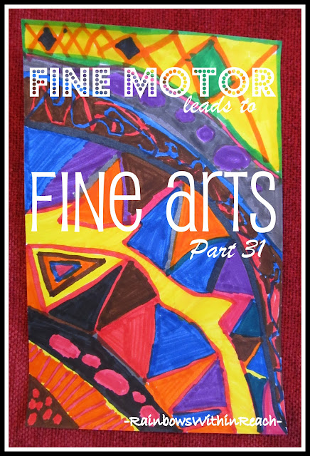 photo of: Fine Motor Leads to Fine Arts Part 31 via RainbowsWithinReach