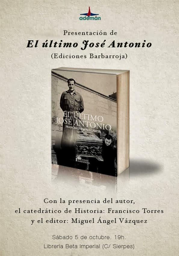 """Presentación del libro """"El último José Antonio"""" en Sevilla"""