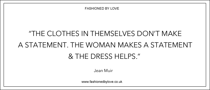 via fashioned by love | best fashion & style quotes | jean Muir
