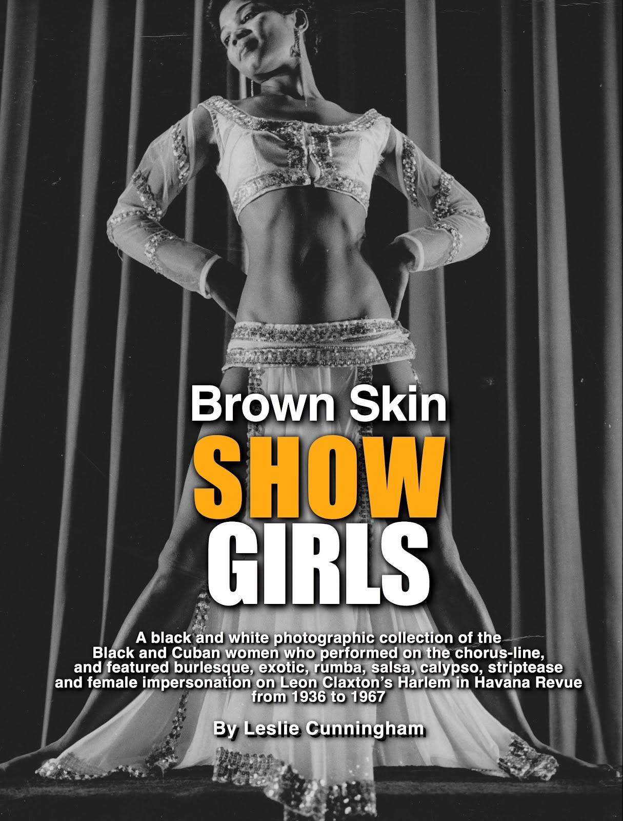 Get Brownskin Showgirls!