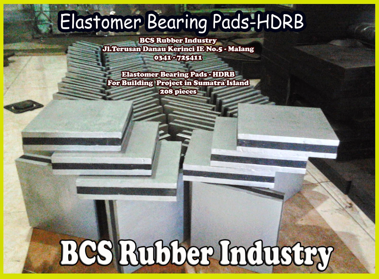 "* KARET TAHAN GEMPA ""SEISMIC RUBBER BEARING"" - BCS RUBBER PRODUCTION"