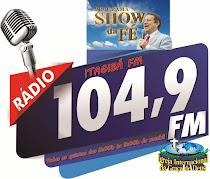 SHOW DA FÉ NA ITAGIBÁ FM TODAS AS QUINTAS DAS 8 ÀS 9