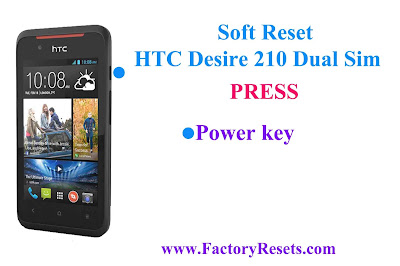 Soft Reset HTC Desire 210 Dual Sim