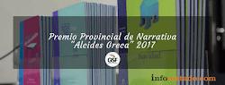 "Premio Provincial de Narrativa ""Alcides Greca"" 2017"