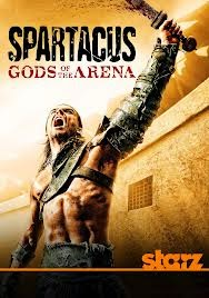 Assistir Spartacus: Gods of the Arena 1 Temporada Dublado e Legendado