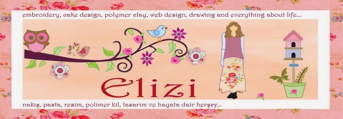 Elizi | Hobi-Nakış, pasta, resim, polimer kil, tasarım ve hayata dair herşey...