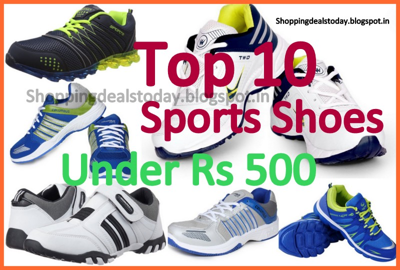 Top 5 Best Selling Sports Shoes Under Rs 500