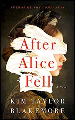 After Alice Fell by Kim Taylor Blakemore