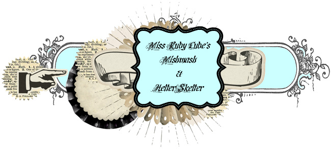 Miss Ruby Cube's Mishmash & Helter Skelter