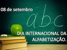 08/09 - DIA INTERNACIONAL DA ALFABETIZAÇÃO