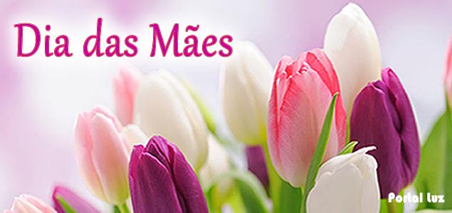 Especial Dia das Mães - Portal Luz (Vídeo)