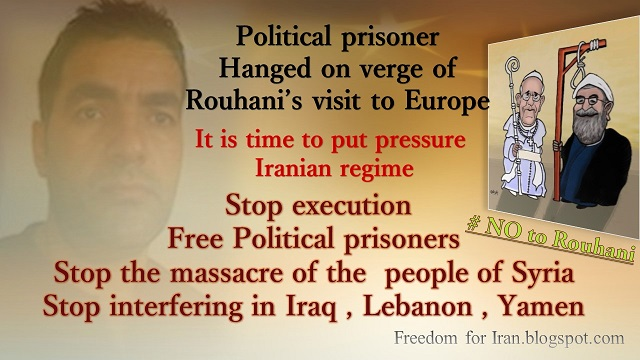 IRAN: Political prisoner, Fardin Hosseini,hanged on verge of Rouhani's visit to Europe