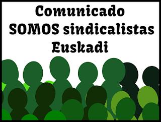 Comunicado SOMOS sindicalistas Euskadi: seguridad privada