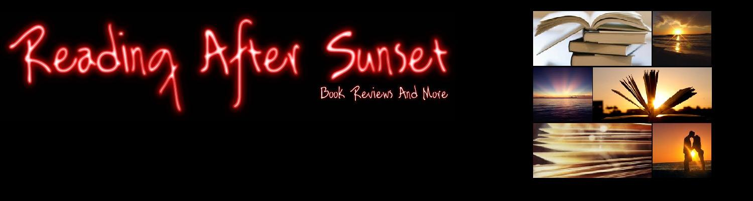 Reading After Sunset : Book Reviews And More