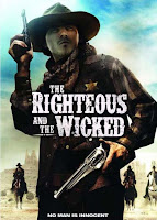 The Righteous and the Wicked (2010)