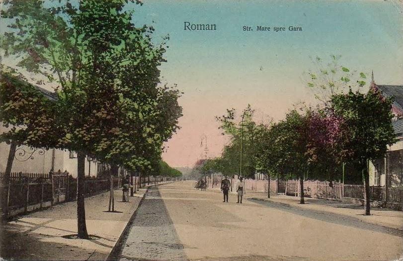 Strada Mare spre Gara din Romanul de odinioara