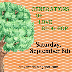 Generations Of Love Blog Hop