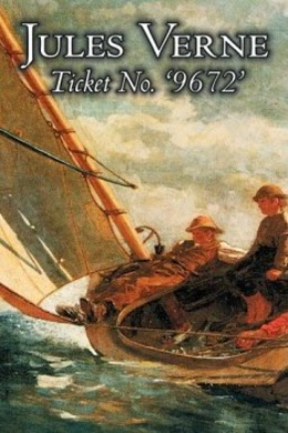 Cover of novel Ticket No 9672 by Jules Verne