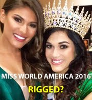 Miss World America 2016: Rigged?
