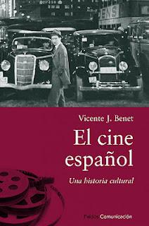 El cine español. Una historia cultura  Vicente J. Benet libro cine