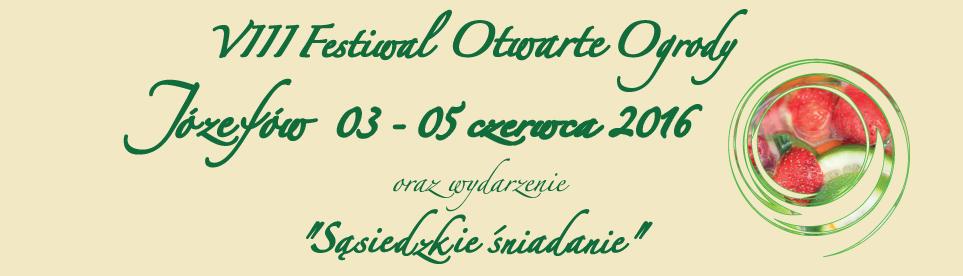 Festiwal Otwarte Ogrody Józefów 2016