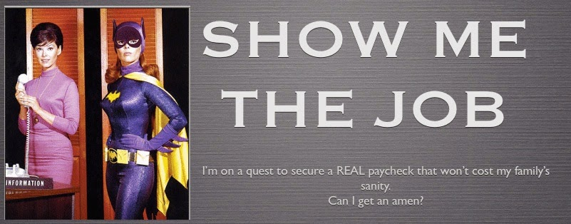 SHOW ME THE JOB