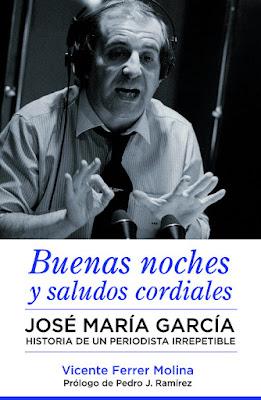 LIBRO - José María García Buenas Noches Y Saludos Cordiales Vicente Ferrer Molina (Corner - 4 Enero 2016) BIOGRAFIA - DEPORTE - PERIODISMO Edición papel & digital ebook kindle Comprar en Amazon España
