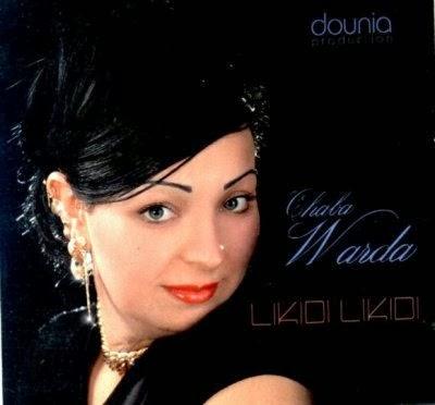 Cheba Warda-Katlouni B Shour