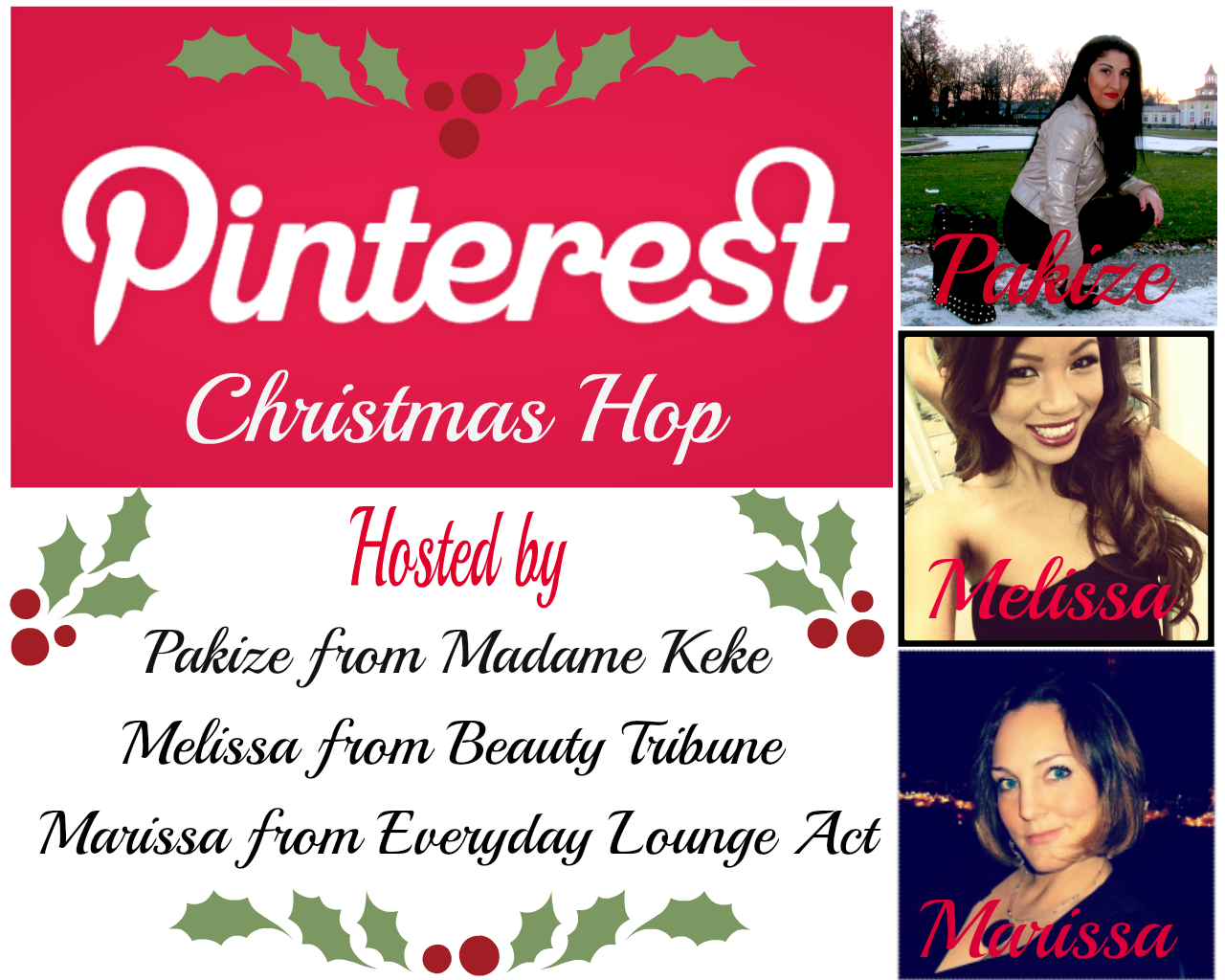 Pinterest Christmas Hop by Madame Keke Fashion & Beauty Blog. Co-hosted by Beauty Tribune and Everyday Lounge Act