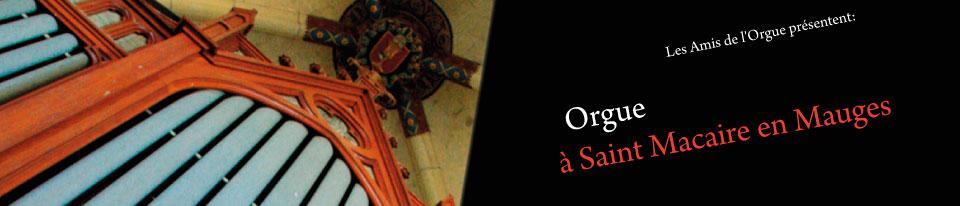 Amis de l'Orgue de Saint Macaire en Mauges