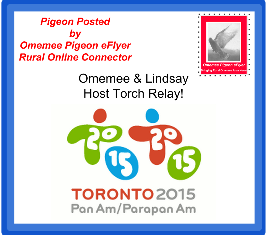 Omemee and Lindsay Hosting Pan Am /Toronto 2015 Torch Relay