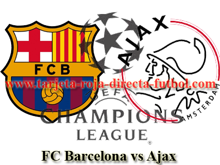champions, barcelona, ajax, rojadirecta